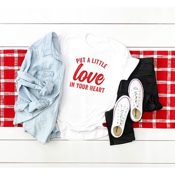 Put a Little Love in your Heart Short Sleeve Graphic Tee