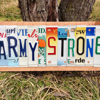 ARMY STRONG Custom Recycled License Plate Art Sign US Army