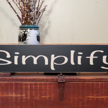 Simplify wood custom sign