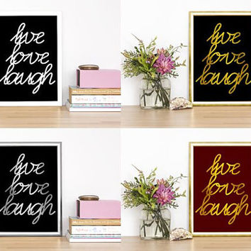 SET of Four, Live.Love.Laugh, PRINTABLE ART, Wall Art, Cute, Inspirational, Home Decor, Quote Prints, 33x41, 8x10