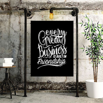 Every Great Business is Built on Friendship / Printable Motivational Inspirational Typography Chalkboard Poster Style