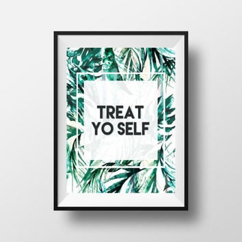 "Parks and Recreation ""Treat Yo Self"" Digital Print"