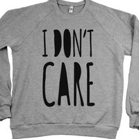 I Don't Care (crew neck)-Unisex Heather Grey Sweatshirt