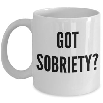 Got Sobriety Mug Ceramic Coffee Cup Gifts