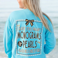 Jadelynn Brooke: Too Many Monograms & Pearls Long Sleeve {Lagoon Blue}