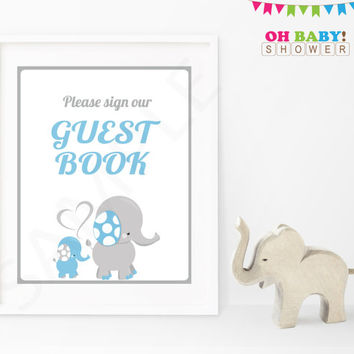 Please Sign our Guest Book Baby Shower Sign Blue and Gray Elephant Printable Boy Instant Download Baby Decor Baby Shower Table Sign ELLBG