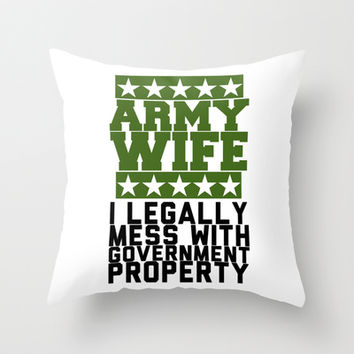 Army Wife Throw Pillow by LookHUMAN