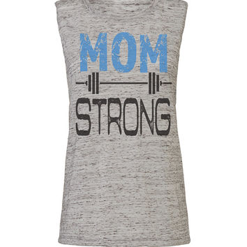 mom strong,workout tank, workout tank top, fitness tank, gym tank, running tank, workout tanks, gym tank top, motivational tank, lifting