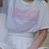You're Art Pink Aesthetic Tee