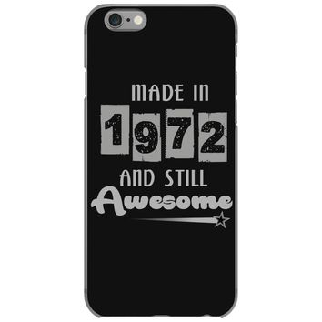 made in 1972 and still awesome iPhone 6/6s Case