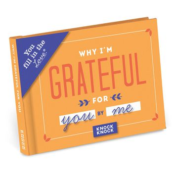 Why I'm Grateful for You Fill in the Love® Journal