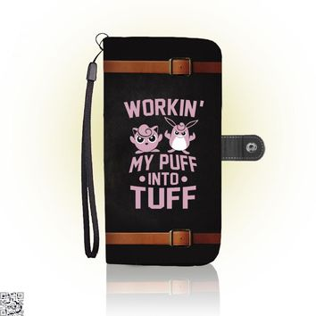 Workin' My Puff Into Tuff, Pokemon Wallet Case