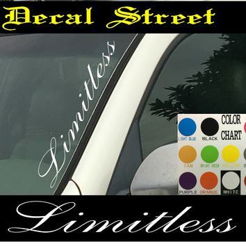 "Limitless Vertical  Windshield  Die Cut Vinyl Decal Sticker 4"" x 22"""