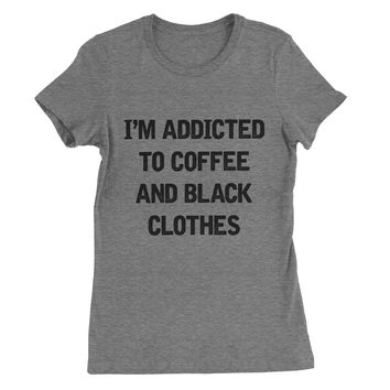 I'm Addicted to Coffee and Black Clothes