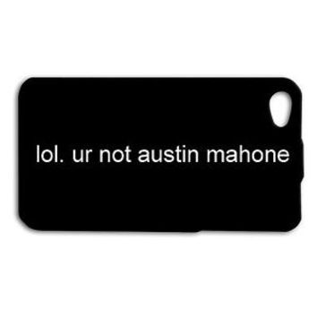 Cute Austin Mahone Funny Quote Phone Case iPhone 5 5s 5c 4 4s 6 6s Plus + Hot