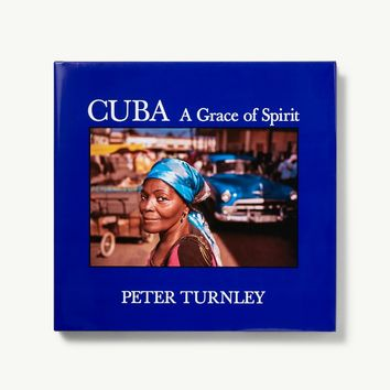 Cuba - A Grace of Spirit Book