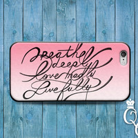 iPhone 4 4s 5 5s 5c 6 6s plus + iPod Touch 5th Gen Fun Cover Cute Case Breath Deeply Quote Love Madly Gorgeous Cursive Cool Girly Pink Black