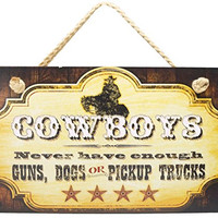New FUNNY COWBOY SIGN Dogs Pickup Trucks Guns WESTERN PLAQUE Decor Accent ART