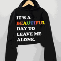 IT'S A BEAUTIFUL DAY Half Hoodie