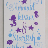 Mermaid Kisses and Starfish Wishes - Mermaid Sign - Mermaid Decor - Mermaid Wall Decor - Beach Theme Decor - Beach Sign - Starfish Sign