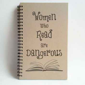 Women who read are dangerous, 5x8 writing journal, custom spiral notebook, personalized brown kraft memory book, small sketchbook, scrapbook