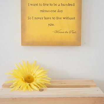 "Hand Painted ""If You Live To Be A Hundred"" Winnie The Pooh Wooden Wall Sign Butter Cream Brown Disney"