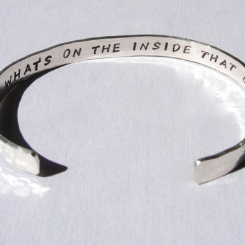925 Sterling Silver Bracelet Bangle Cuff  Your Choice Its whats on the inside Inspirational Hand Hammered and Stamped
