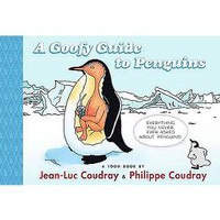 A Goofy Guide to Penguins ( Toon Books) (Hardcover)