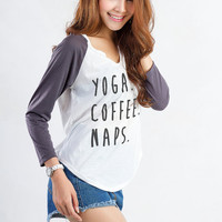Yoga Coffee Naps Sweatshirt Tumblr Funny T Shirts for Women Baseball Tee Hipster Funny Cute Tee Fashion Blogger Instagram Youtuber Shirt