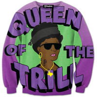 Queen of the Trill Crewneck