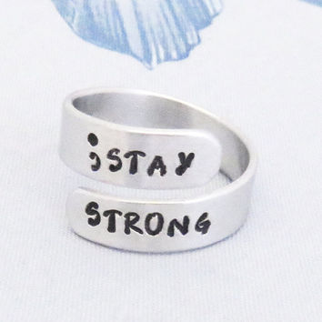 Semicolon STAY STRONG ring - motivational jewelry - inspirational gift for daughter son BFF - depression suicide awareness
