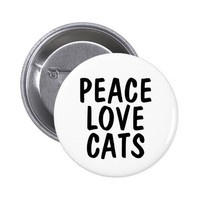PEACE LOVE CATS buttons