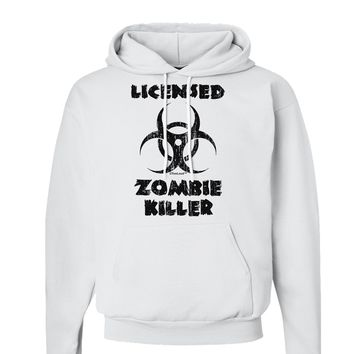 Licensed Zombie Killer - Biohazard Hoodie Sweatshirt  by TooLoud