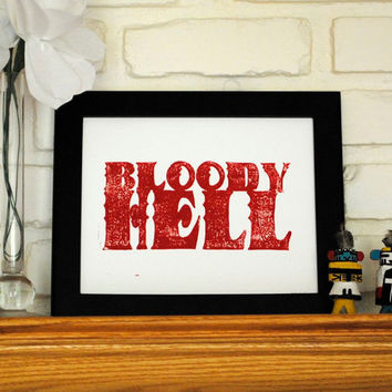 Linocut Print Bloody Hell Quote Red on White 8 x by CursiveArts