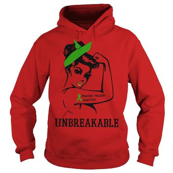 Mental health warrior unbreakable  Hoodie