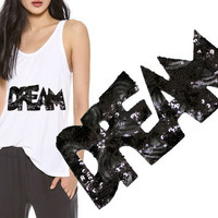 Heat Transfer DREAM Patch Applique for Sewing,Crafts, Embellishments