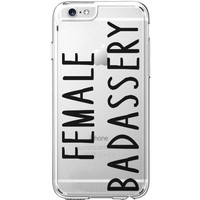 Hard Plastic Transparent Case for iPhone 6 / 6S - Female Badassery - Female Are Strong As Hell