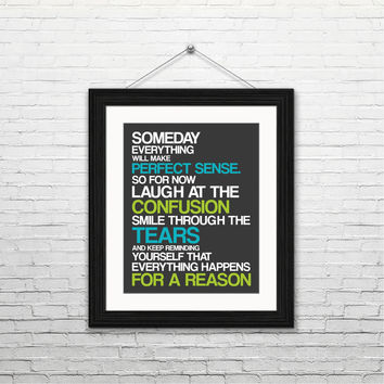 Someday everything will make perfect sense, 8x10 instant download, printable art, digital print, typography print, digital art, home decor
