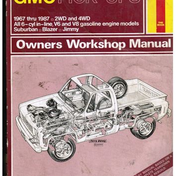 Haynes Manual CHEVROLET GMC PICK-UPS 1967 thru 1987