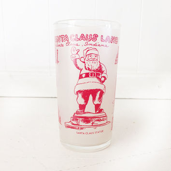 Vintage Santa Claus Souvenier Glass|Santa Claus Indiana Drinking Glass|1950's Santa Claus Collectible Glass|Vintage Santa Claus Glass