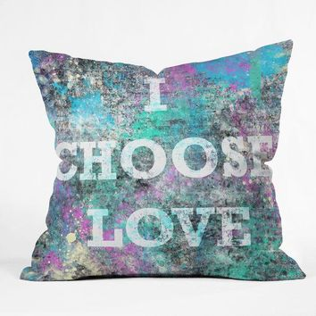 """I choose love"" Throw Pillow"