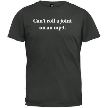 Can't Roll A Joint T-Shirt