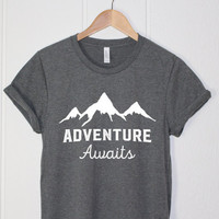 Adventure Shirt - Camping Shirt - Summer Shirt - Men Women Shirt - Tumblr Shirt - Adventure Awaits - Moutains Hiking Shirt - Nature Shirt