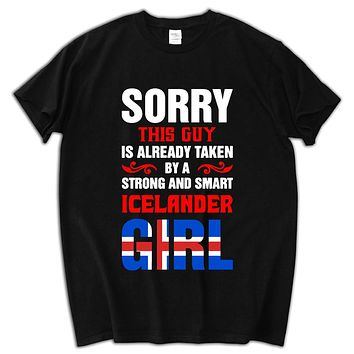 men cotton t-shirt this guy is already taken a Iceland girl men t shirt funny birthday gift tops luxury present