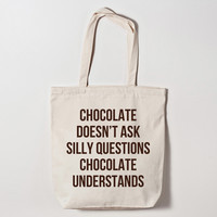 Chocolate Understands Canvas Tote Bag