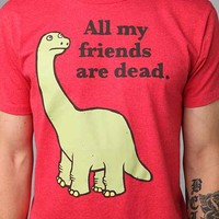 All My Friends Are Dead Tee- Red
