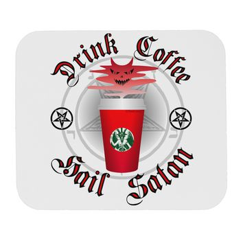 Red Cup Drink Coffee Hail Satan Mousepad by TooLoud