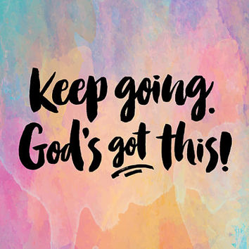 God's Got This Print Digital Download (Bonus VERSIONS INCLUDED!), watercolor, motivational quote, keep going, christian wall art