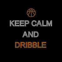 Rhinestone Transfer Basketball Keep Calm and Dribble Iron On DIY Bling 34157