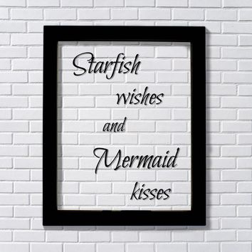 Starfish wishes and Mermaid kisses - Floating quote Girl's Kid's Child's Room Children Nursery Decor